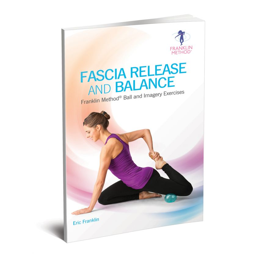 Fascia Release and Balance by Eric Franklin
